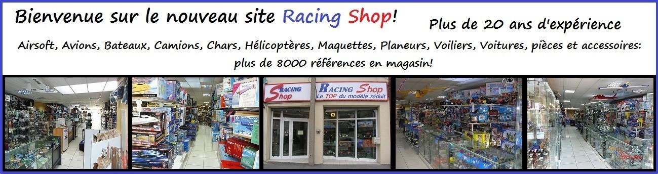Magasin Racing Shop: Le Top du modèle réduit!