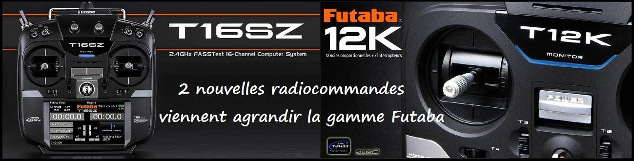 2 nouvelles radios Futaba: la 12K et la 16SZ